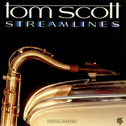 Tom Scott - Streamlines - Complete LP