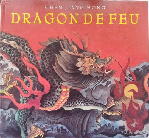 Chen Jiang Hong - Dragon de feu