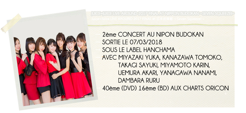 JUICE=JUICE LIVE AROUND 2017 FINAL AT NIPPON BUDOKAN...
