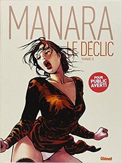Le Déclic 3 - Milo Manara