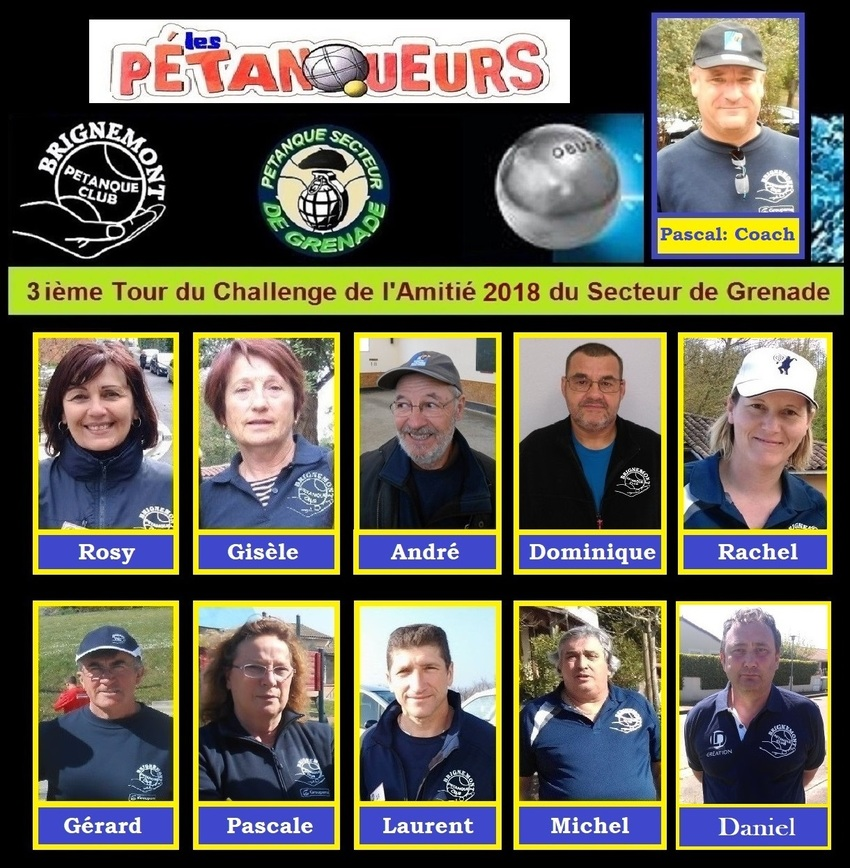 3ième Tour du 5 ième Challenge de L'Amitié du Secteur de Grenade Poule -A-