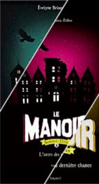 Le Manoir - Saison 2