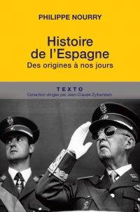 Histoire de l'Espagne - Philippe Nourry
