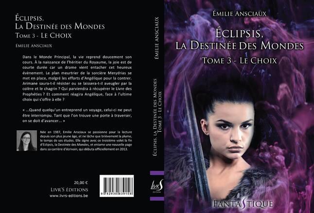 Eclipsis : la destinée des mondes, tome 3 : Découvrez la couverture et le résumé...