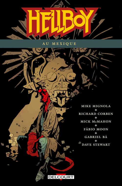 Hellboy - Tome 15 Hellboy au Mexique - Mike Mignola