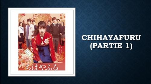 CHIHAYAFURU - PARTIE 1