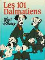 (Chronique de Rafael 6 ans) Les 101 Dalmatiens de Walt Disney