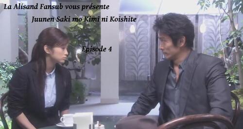 Juunen Saki mo Kimi ni Koishite Episode 4