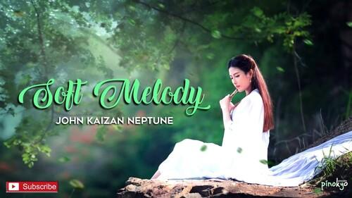 NEPTUNE, John Kaizan - Soft Melody (Musique pour l'âme ; Musique japonaise)