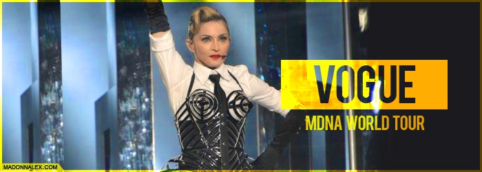 Madonna - MDNA WORLD TOUR - Vogue