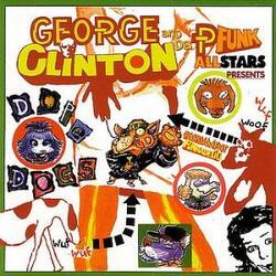 George Clinton, Funkadelic & The P.Funk All Stars - Dope Dogs - Complete CD