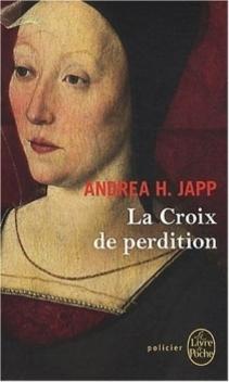 Monestarium, tome 2, La Croix de Perdition ; Andrea H. Japp
