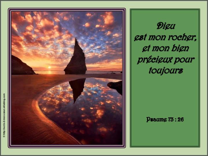 Dieu est mon rocher - Psaumes 73 : 26