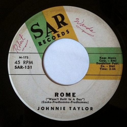 Johnnie Taylor : Rome [ Wasn't Built In A Day ]