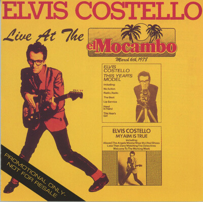 Live: Elvis Costello and the Attractions - Live at the Mocambo