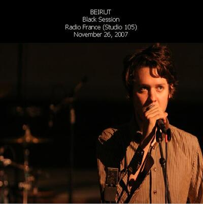 Live: Beirut - Black Session - 26 Novembre 2007