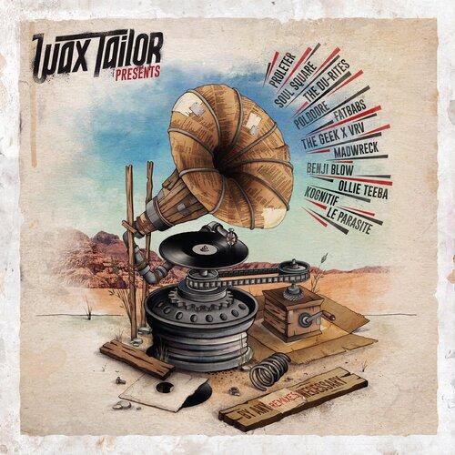 Wax Tailor - By Any Remixes Necessary (2017) [DJ, Hip Hop, Trip Hop]