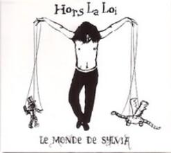 Hors la loi - Le monde de Sylvia