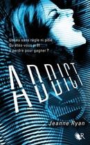 « Addict » de Jeanne Ryan