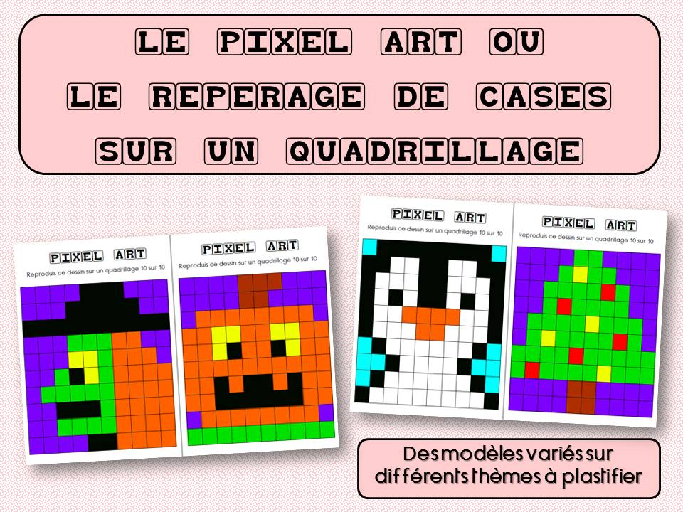 Pixel Art Ou Le Repérage De Cases Sur Un Quadrillage La