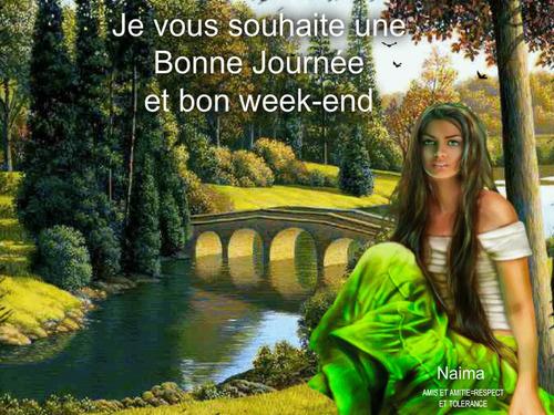 Bonne journée et Bon week-End.