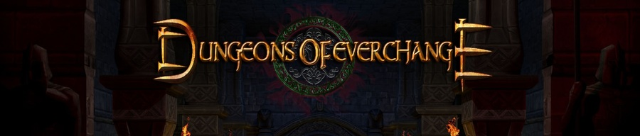 NEWS : Dungeons of Everchange retardé*