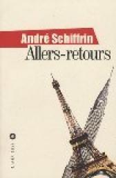 Allers-retours André Schiffrin