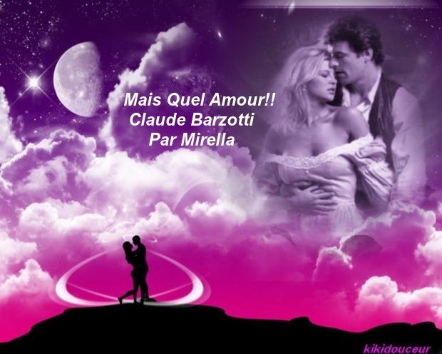 Mais Quel Amour !!      Claude Barzotti     Par Mirella