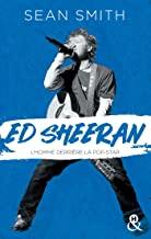 Chronique Ed Sheeran de Sean Smith