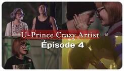 U-Prince Crazy Artist 4/4 épisodes Vostfr