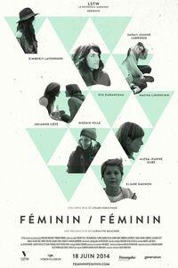 Féminin/Féminin : Féminin/Féminin, c'est des anecdotes, c'est une dizaine de personnages qui s'entrecroisent et un coup d'oeil différent sur l'univers des lesbiennes à Montréal. ... ----- ...  Langue du Film: VFQ Diffusion d'origine: 2014 Nationalité: Canada Québec Genre: Drame Cast: Réalisateur(s) : Chloé Robichaud, Comédiens:Noémie Yelle, Eve Duranceau, Eliane Gagnon, Kimberly Laferrière, Alexa-Jeanne Dubé, Carla Turcotte, Sarah-Jeanne Labrosse, Emilie Leclerc-Côté, Julianne Côté, Maire-Evelyne Lessard, Macha Limonchik