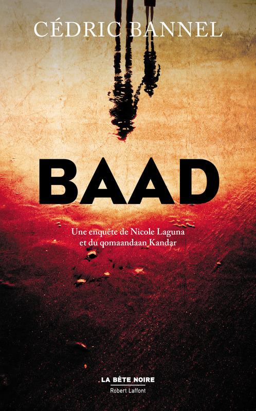 Baad - Cédric Bannel
