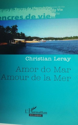 Amor do Mar / Amour de la Mer