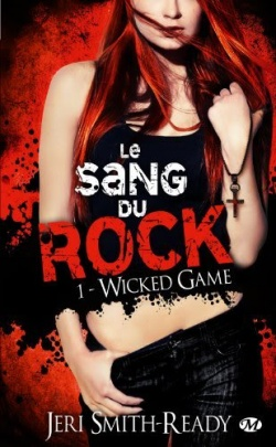 """Le Sang du Rock"" T.1 de Jeri Smith-Ready"