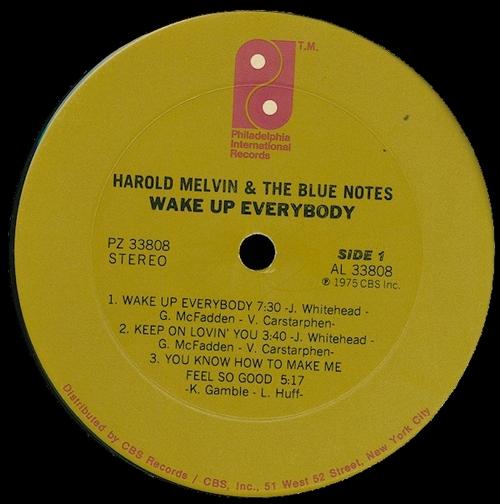 "1975 : Harold Melvin & The Blue Notes : Album "" Wake Up Everybody "" Philadelphia International Records PZ 33808 [ US ]"