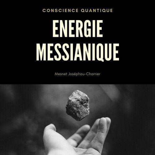 Le Messie s'en est allé / + automaticité, réflexe et instinct / Energie messianique