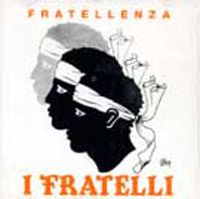 I Fratelli - Fratellenza