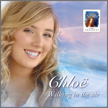Chloë Agnew - Walking in the Air (2005)