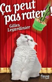 Ça peut pas rater ! ; Gilles Legardinier