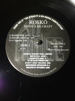 Roskó - Drive's Me Crazy - 200X