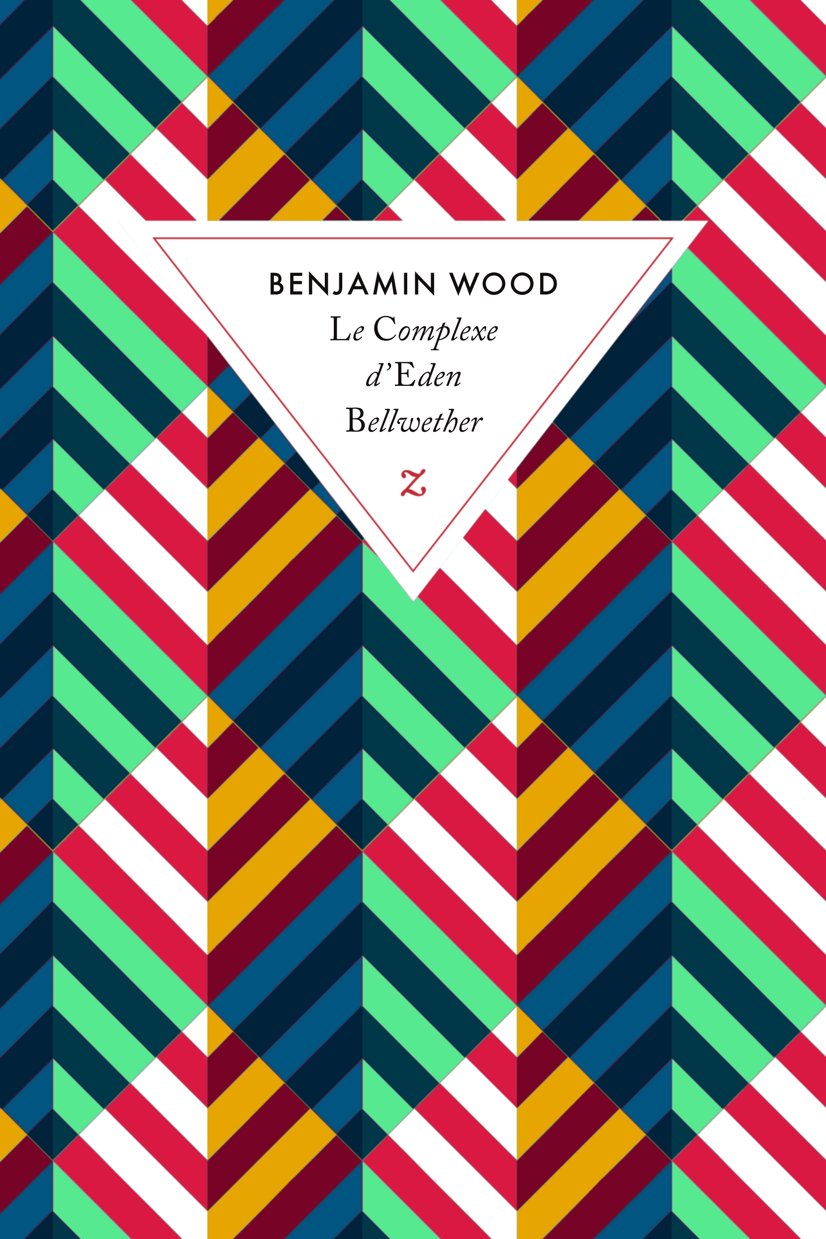 Le Complexe d'Eden Bellwether Benjamin Wood