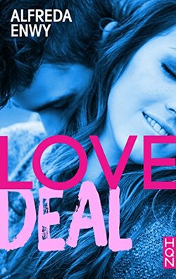 Love, tome 1 - Deal