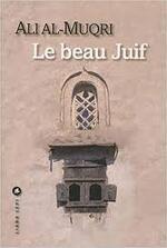 Le beau juif   Ali Al-Muqri