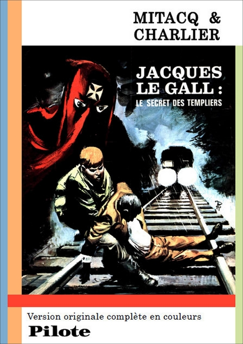 Jacques Le Gall - Le secret des Templiers, version Pilote