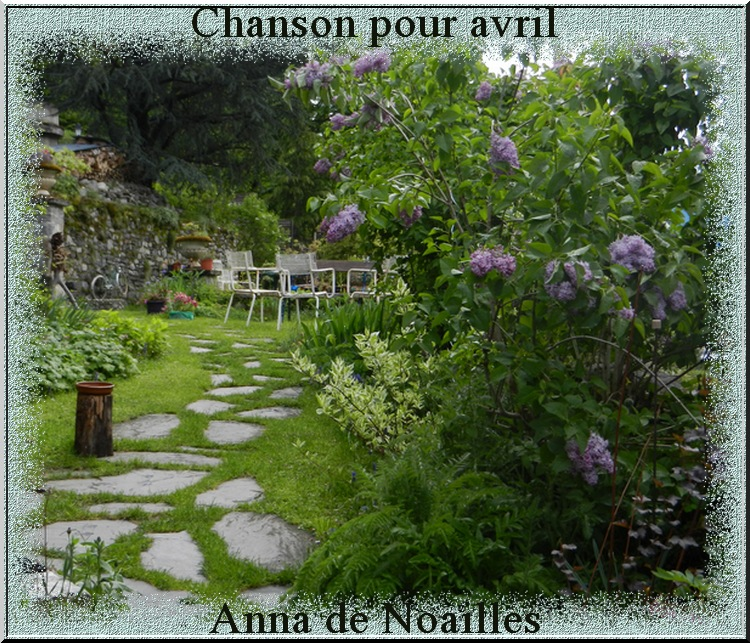 """""""Chanson pour Avril"""" poème d'Anna de Noailles"""