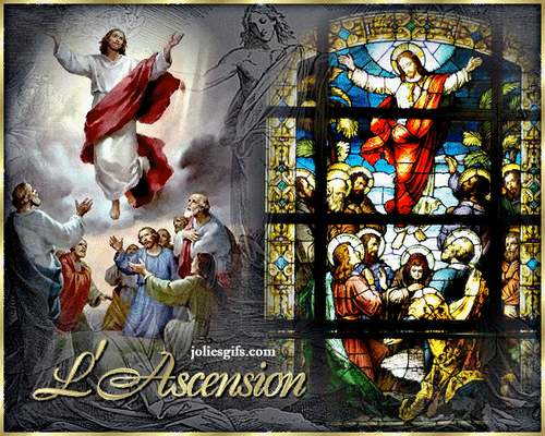 C'est aujourd'hui le 25 Mai : Fête de l'Ascension