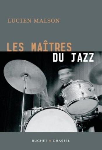 Les maîtres du Jazz