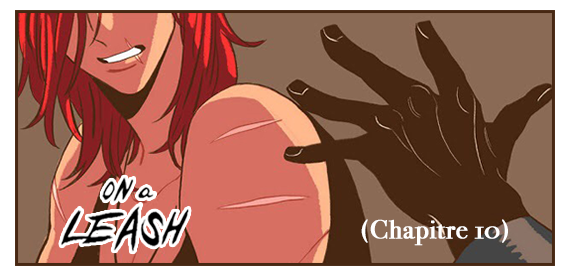 On a leash - chapitre 10