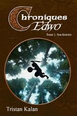 Chroniques Edwo, tome 1