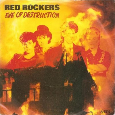 Red Rockers - Eve Of Destruction - 1984